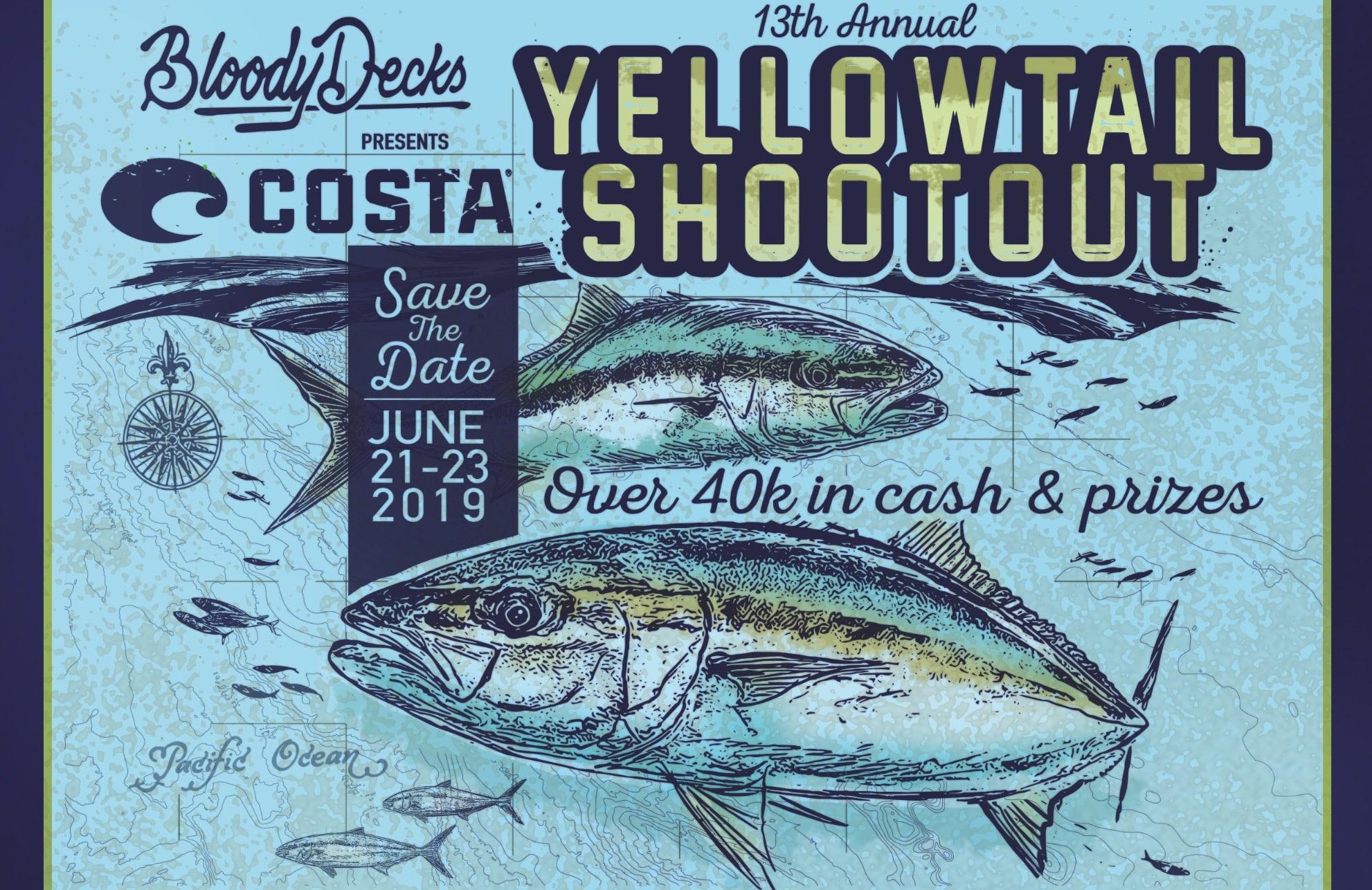 2019 Yellowtail Shootout Tournament